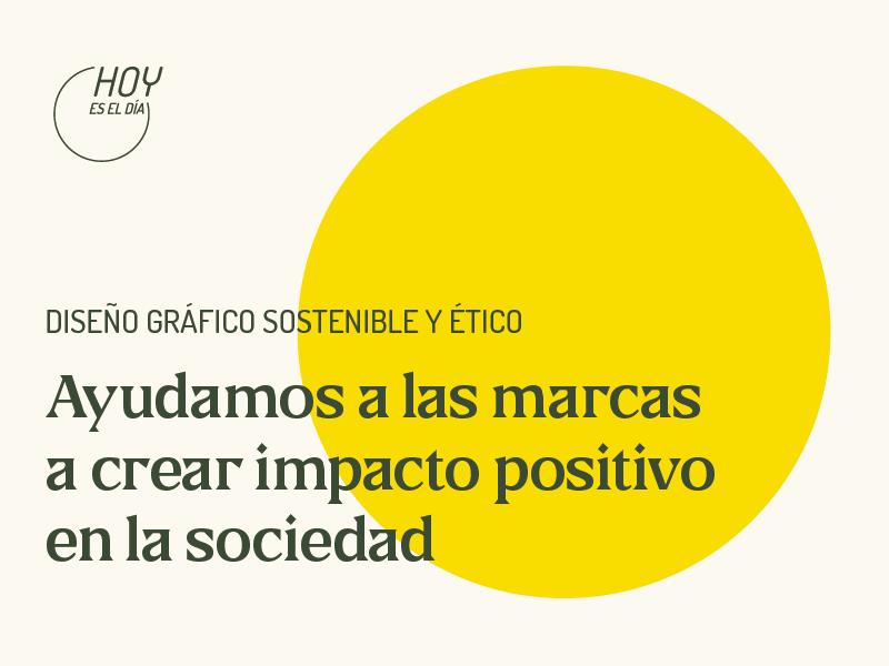 Hoy es el dia estudio de diseño sostenible en Alicante